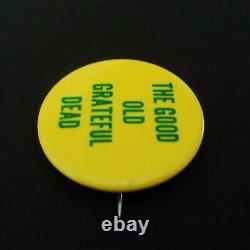 Grateful Dead Pin Vintage 1967 The Good Old GD Pinback Badge Button'67 Original